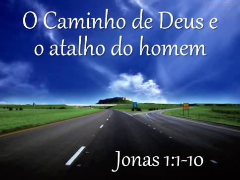 O Caminho de Deus e o atalho do